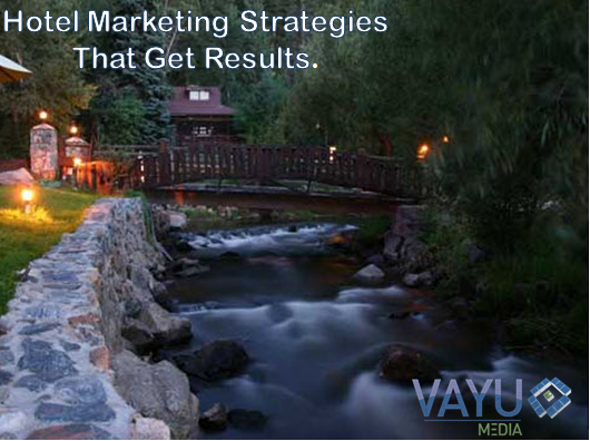Hotel Marketing Strategies That Get Results